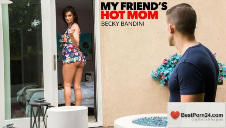 My Friend's Hot Mom - Becky Bandini