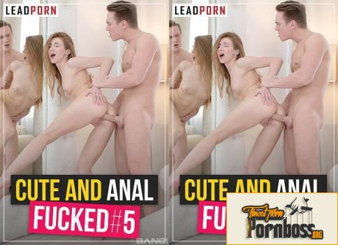 Cute And Anal Fucked # 5